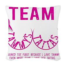 Team Tammys Tattas Woven Throw Pillow