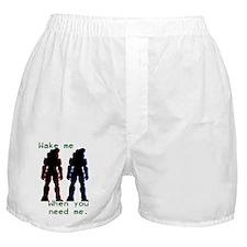 wakemewhenyouneedme Boxer Shorts