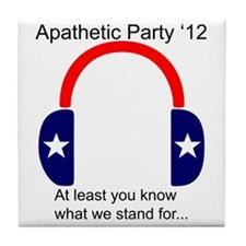 Apathetic Party 2012: At least you kn Tile Coaster