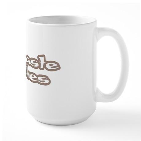 Namaste Bitches Large Mug
