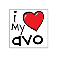 "I Love My Avo Square Sticker 3"" x 3"""