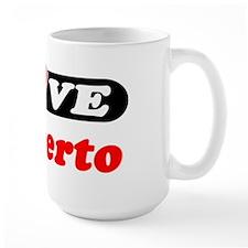 I Love Rigoberto Mug