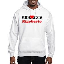 I Love Rigoberto Hoodie