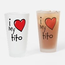 I Love My Tito Drinking Glass