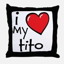 I Love My Tito Throw Pillow