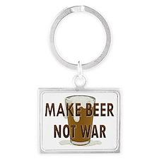 Make Beer Not War Landscape Keychain
