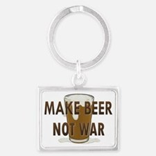 Make Beer Not War Landscape Keychain