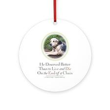 Doogie Deserved Better Ornament (Round)