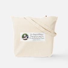 Doogie Deserved Better Tote Bag