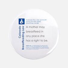 """Breastfeeding In Public Law - Colorado 3.5"""" Button"""