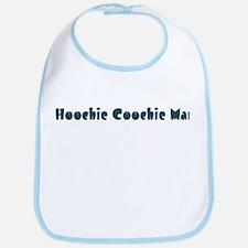 Hoochie Coochie Man Bib