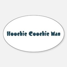 Hoochie Coochie Man Oval Decal