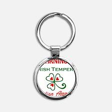 Irish Temper/Italian Attitude Round Keychain