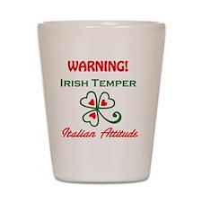 Irish Temper/Italian Attitude Shot Glass