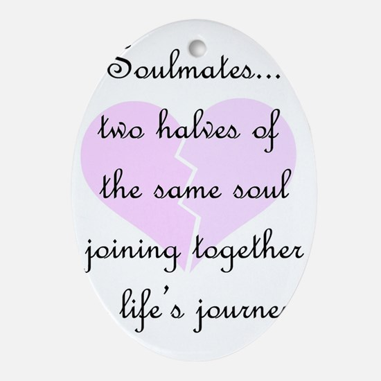 Soulmates (faded heart design) Oval Ornament