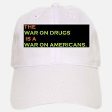 The War On Drugs is a War On Americans Baseball Baseball Cap