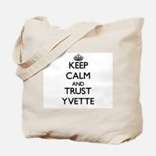 Keep Calm and trust Yvette Tote Bag