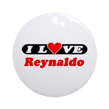I Love Reynaldo Ornament (Round)