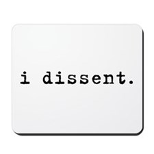 I Dissent (black) Mousepad