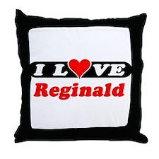 I Love Reginald Throw Pillow