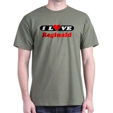 I Love Reginald T-Shirt