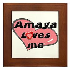 amaya loves me  Framed Tile