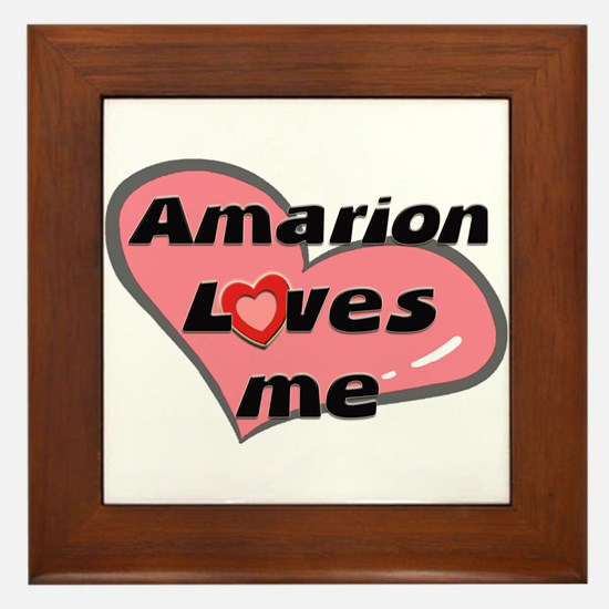 amarion loves me  Framed Tile
