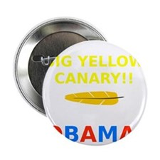 "Big Yellow Canary 2.25"" Button"