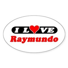 I Love Raymundo Oval Decal