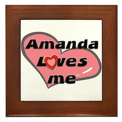 amanda loves me Framed Tile