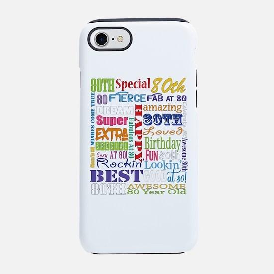 80th Birthday Typography iPhone 7 Tough Case