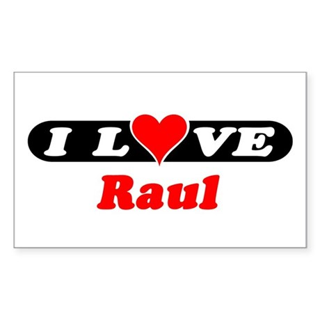 I Love Raul Rectangle Sticker