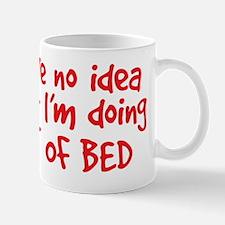 out of bed Mug
