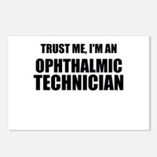Trust Me, Im An Ophthalmic Technician Postcards (P