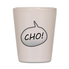 Cho Shot Glass