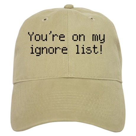 You're on my ignore list Cap