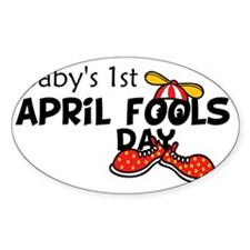 Babys 1st April Fools Day Decal
