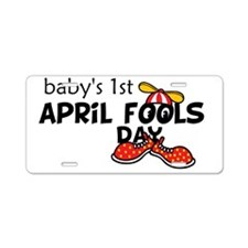Babys 1st April Fools Day Aluminum License Plate