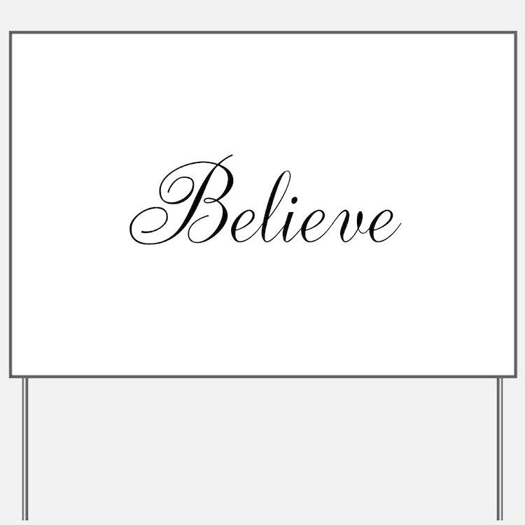 Believe Inspirational Word Yard Sign