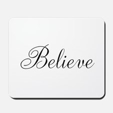 Believe Inspirational Word Mousepad