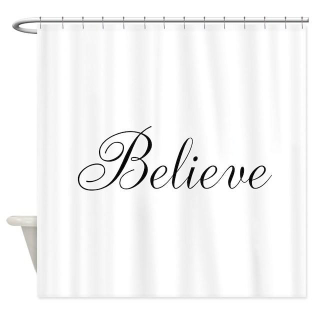 Believe Inspirational Word Shower Curtain By Beachbumming