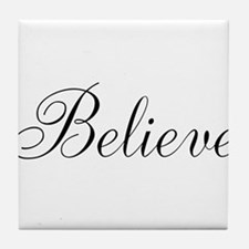 Believe Inspirational Word Tile Coaster