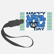 Happy April Fools Day Luggage Tag