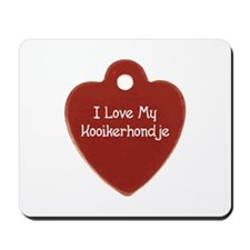 Love My Kooiker Mousepad