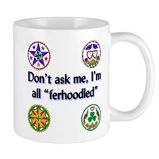 All Ferhoodled Mug