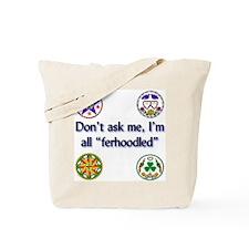 All Ferhoodled Tote Bag