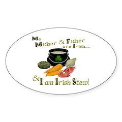 Irish Stew! Oval Decal