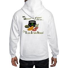 Irish Stew! (design on back) Hoodie