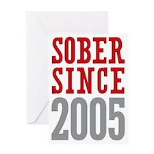 Sober Since 2005 Greeting Card