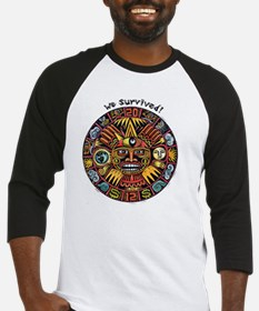 We Survived!2012 Mayan Calendar Baseball Jersey